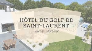 L'Hôtel du Golf de Saint Laurent à Ploemel
